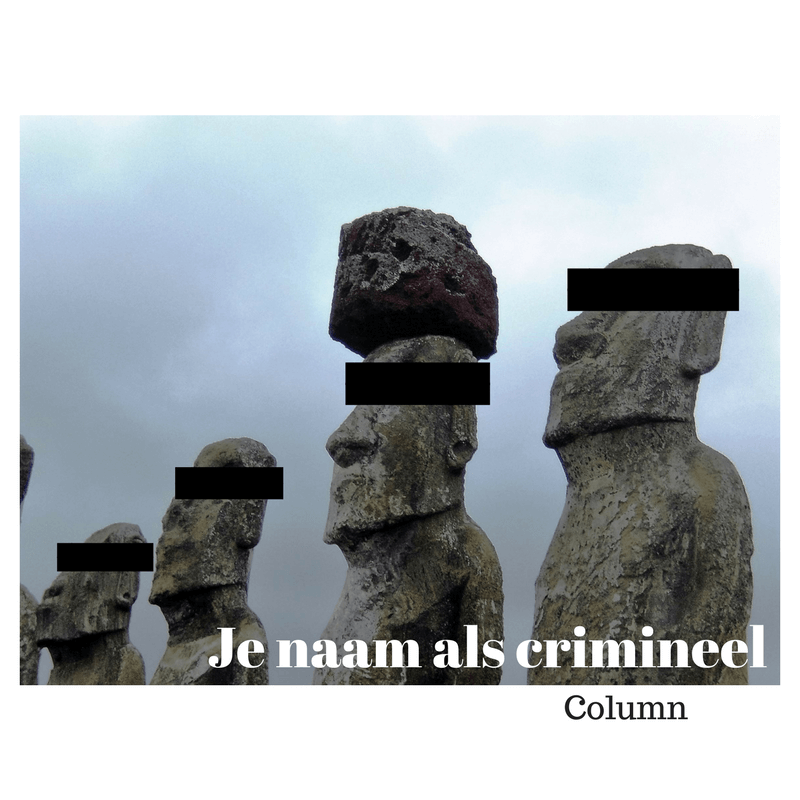 Column | Je naam als crimineel