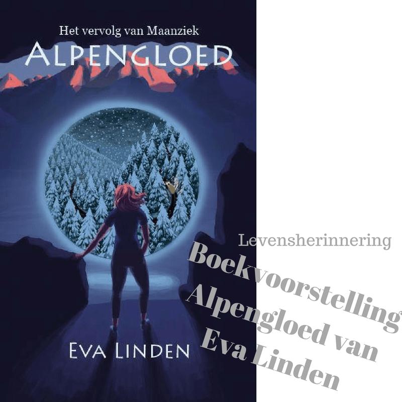 Levensherinnering – Boekvoorstelling Alpengloed van Eva Linden