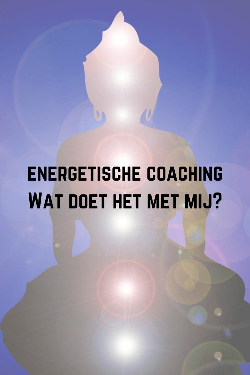 Energetische coaching: wat doet het met mij?