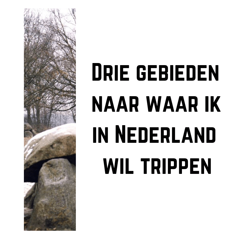 Drie gebieden in Nederland