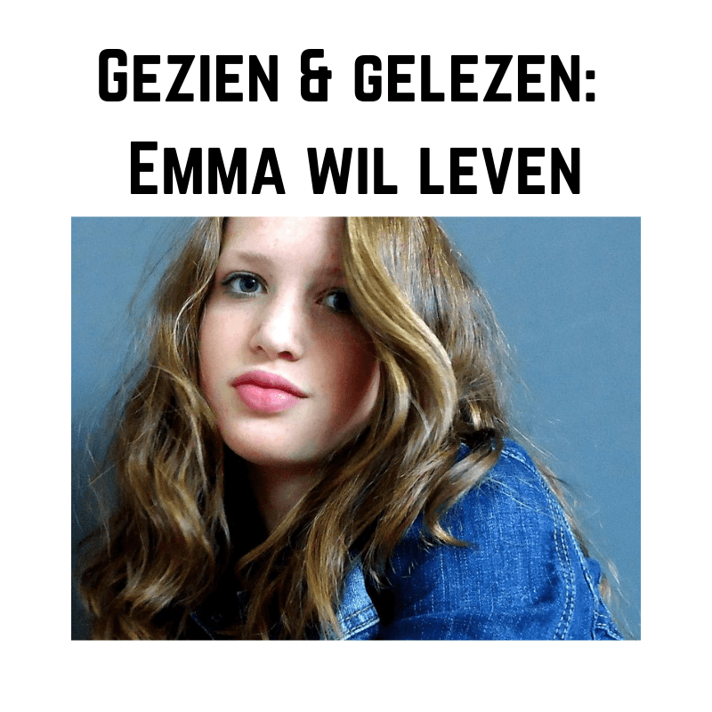 Emma wil leven: over de documentaire en het boek