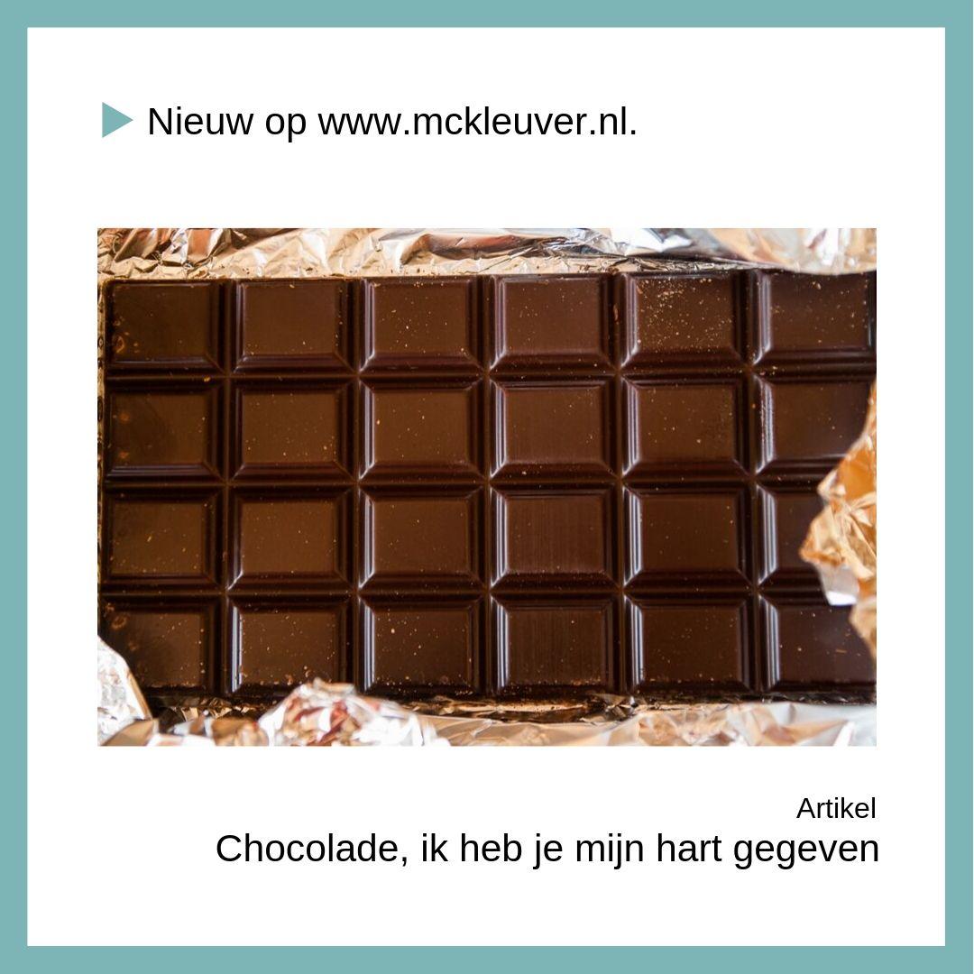 Chocolade, ik heb je mijn hart gegeven